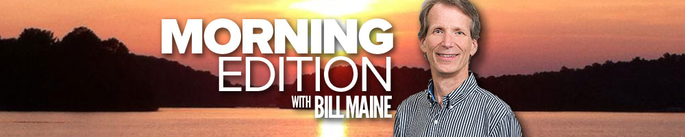 Morning Edition with Bill Maine